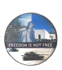 Freedom Is Not Free Lapel Pin